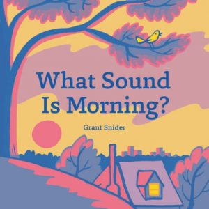 What Sound Is Morning? cover