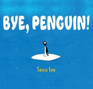 Bye, Penguin cover