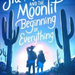 Sia Martinez and the Moonlit Beginning of Everything cover