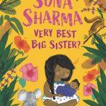 Sona Sharma: Very Best Big Sister? cover